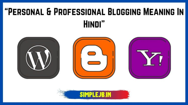 Personal & Professional Blogging Meaning in Hindi