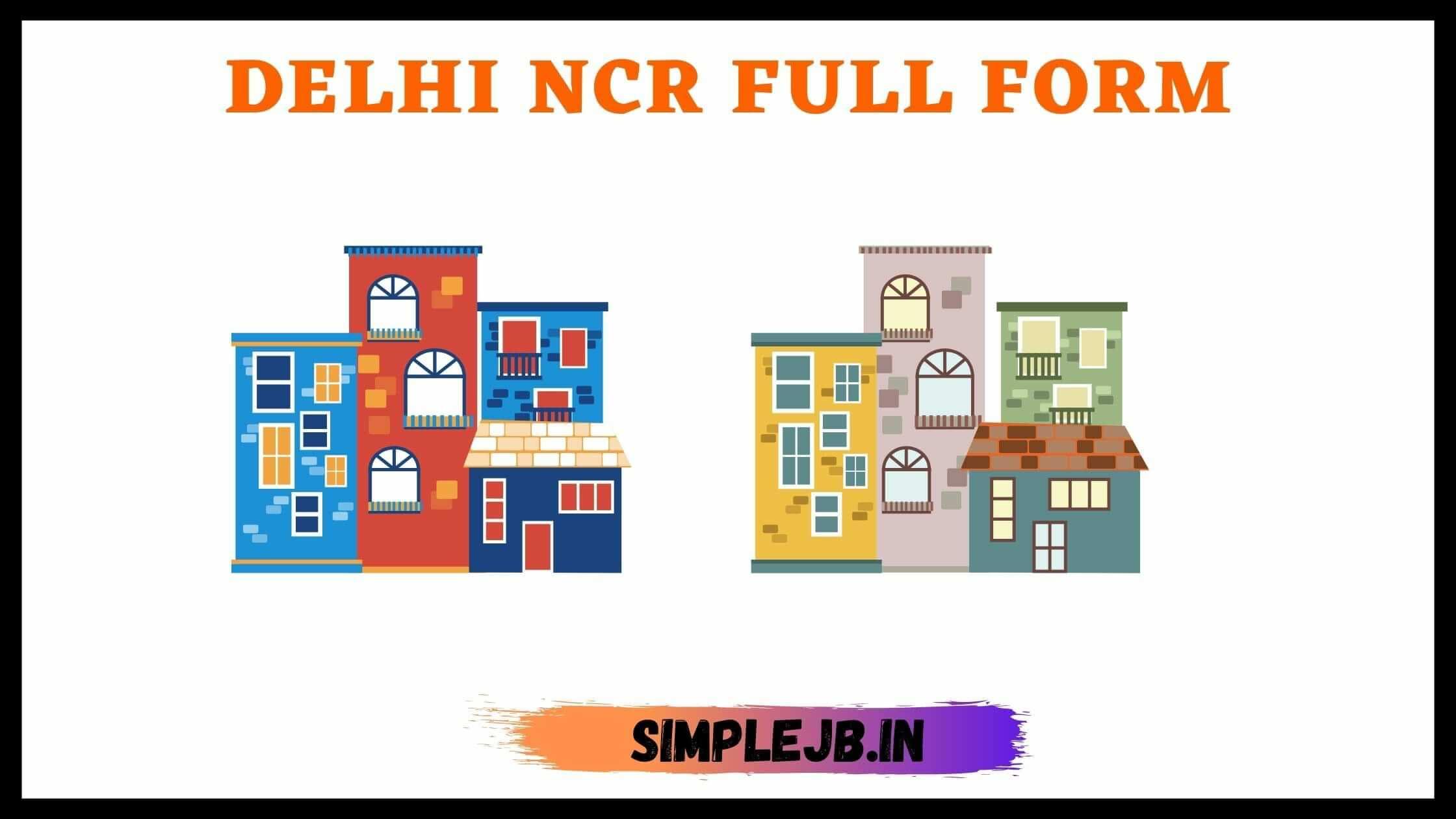 Delhi-ncr-full-form