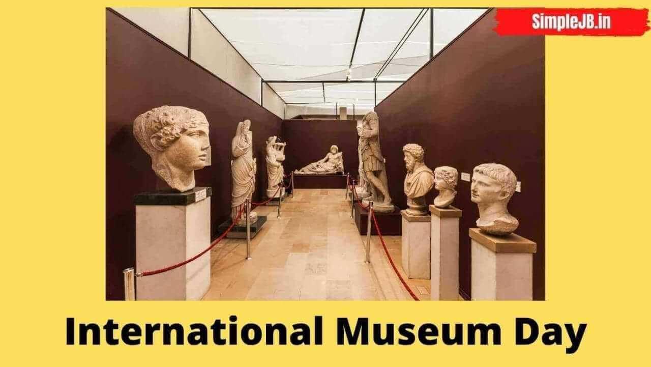 अंतरराष्ट्रीय संग्रहालय दिवस क्यों मनाया ज्याता है?