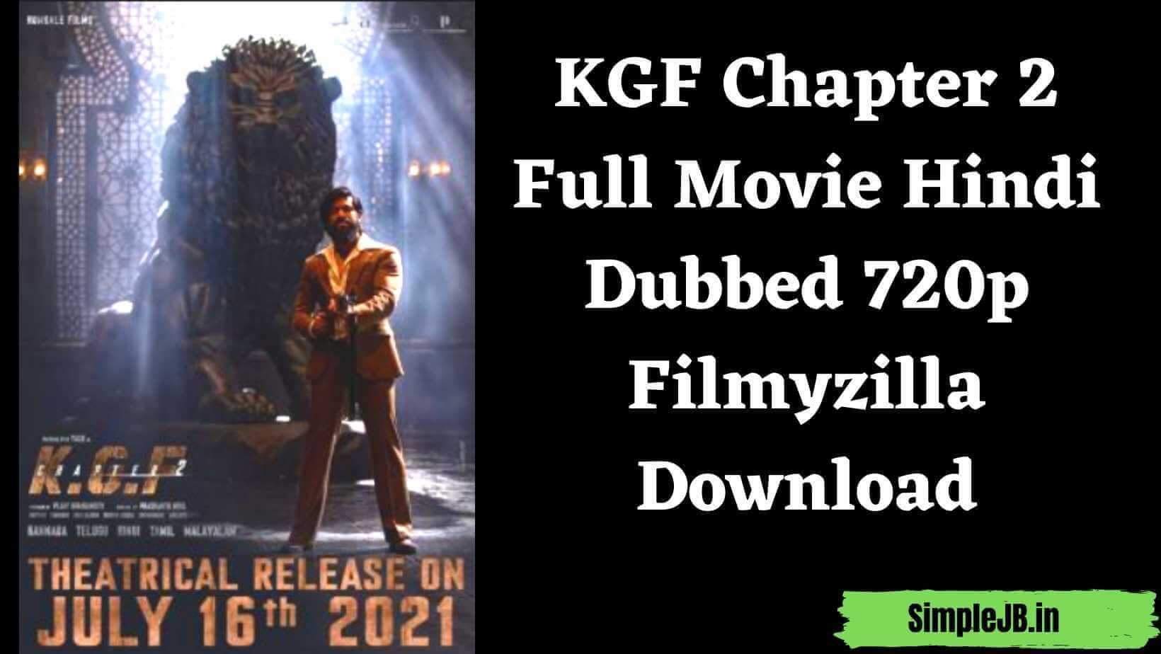 KGF Chapter 2 Full Movie Hindi Dubbed 720p Filmyzilla Download