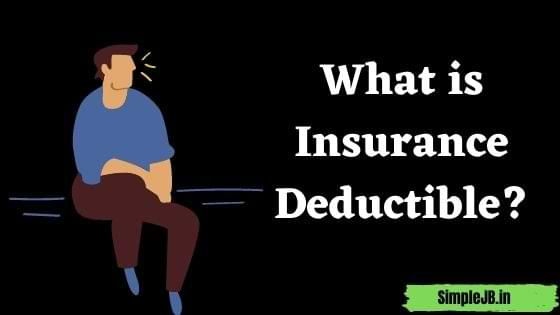 What is Insurance Deductible