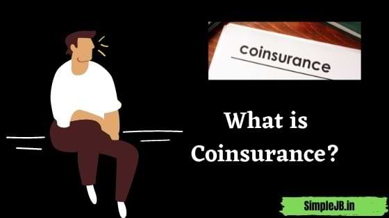 What is Coinsurance? (CO-Insurance)