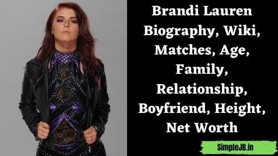 Brandi Lauren Biography, Wiki, Matches, Age, Family, Relationship, Boyfriend, Height, Net Worth