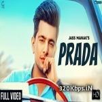 Prada - Jass Manak Video Song