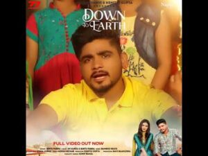 Down To Earth New Haryanvi Song Download