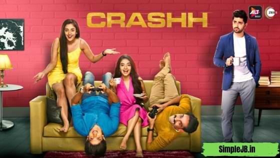 Crash (Crashh) Web Series Season 2 Alt Balaji & Zee 5